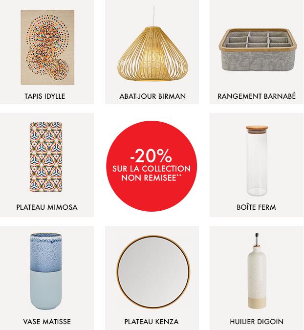 -20% sur notre collection d'accessoires de maison jamais remisée