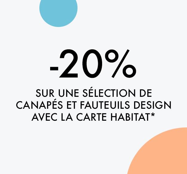 Jusqu'à -20% sur une sélection de canapés et fauteuils design avec la carte Habitat*